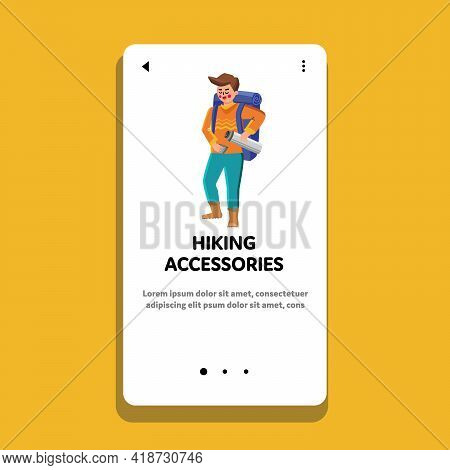Hiking Accessories Hiker Have For Traveling Vector. Young Man Traveler With Backpack Filling Drink I