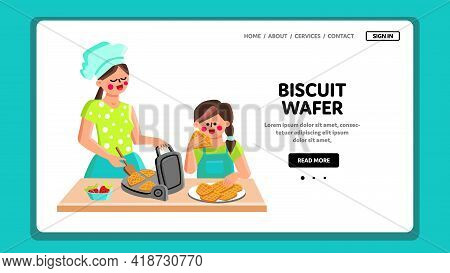 Biscuit Wafer Cooking Mother With Daughter Vector. Woman With Child Cooking And Baking Biscuit Wafer