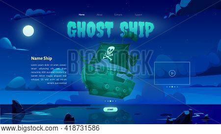 Ghost Ship Banner With Sea Landscape With Ghostly Sailboat At Night. Vector Landing Page Of Online G