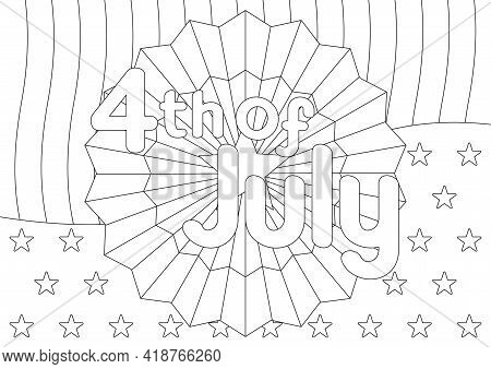 Coloring Page With Texture Of The Us Flag, Stripes And Stars For 4th Of July American Independence D