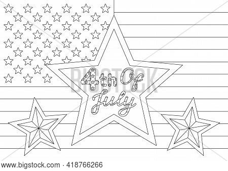 Coloring Page With Us Flag, Festive Quote And Stars For 4th Of July American Independence Day. Vecto