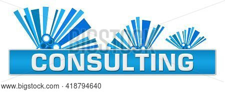 Consulting Text Written Over Blue Horizontal Background.