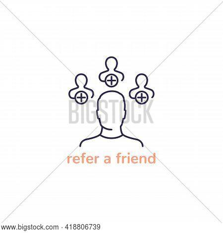 Refer A Friend Icon, Line Vector Design