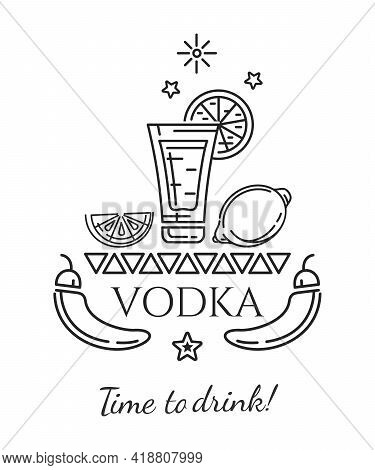 A Glass Of Vodka, Lemon And Red Hot Chili Pepper. Time To Drink. Concept Logo Design For Bars, Cafes