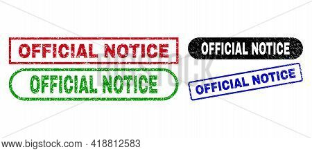 Official Notice Grunge Stamps. Flat Vector Grunge Seal Stamps With Official Notice Phrase Inside Dif