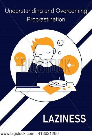 Laziness Brochure Icon.postpone Unpleasant Tasks For Later.delay. Lazy Person Template.flyer, Magazi