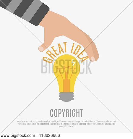 Copyright Compliance Design Concept With  Bright Light Bulb Human Hand And Great Idea Text Vector Il