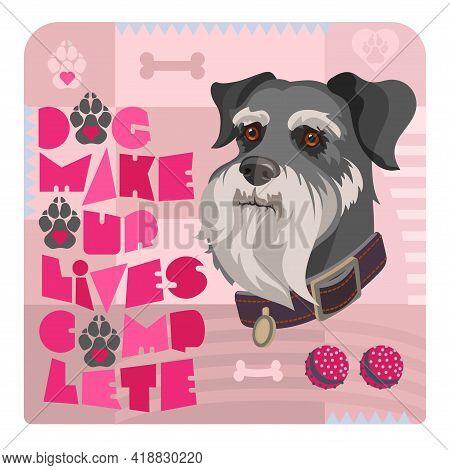 Dog Portrait And Stylized Schnauzer Inscription. Vector Flat Illustration.