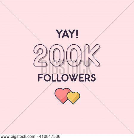Yay 200k Followers Celebration, Greeting Card For 200000 Social Followers.