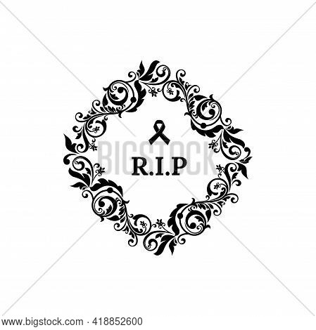 Funeral Frame, Obituary Floral Card, Rip Memorial And Condolences Flowers. Rip Funeral Flora Wreath