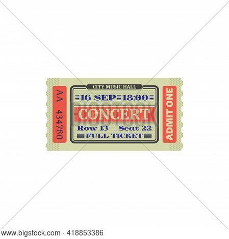Ticket To City Music Hall, Numbered Paper Card With Raw And Seat. Vector Admit One On Musical Perfor