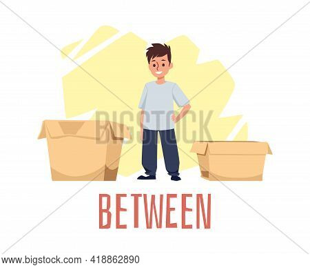 Explanation Of Between Preposition Of Place, Flat Vector Illustration Isolated.