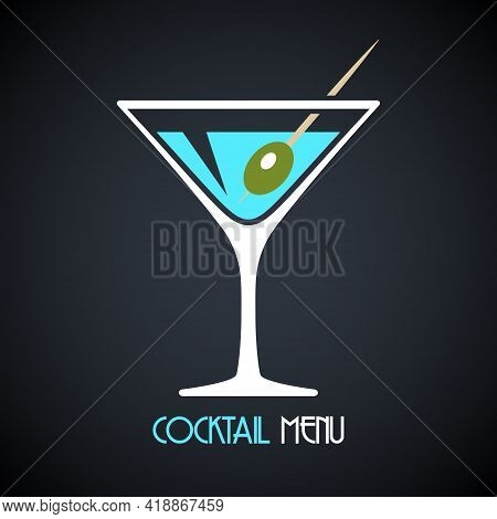 Martini Glass With Poured Martini Or Vermouth And Olive. Design Template For Cocktail Menu. Vector I