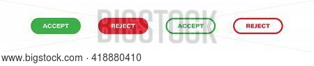 Accept And Rject Flat And Outline Button Set, Vector Illustration Green And Red Buttons For Approve