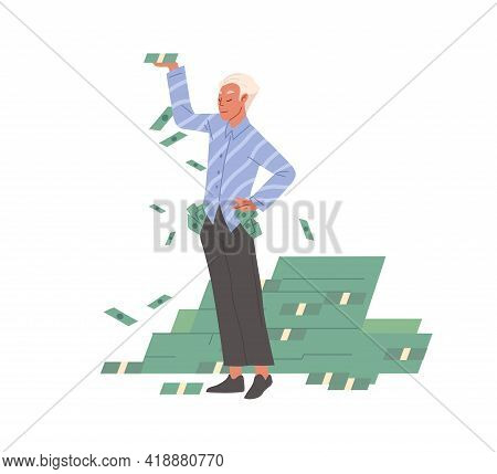 Rich Confident Businessman Holding Cash, Proud Of Financial Success. Successful Man And Money Stacks