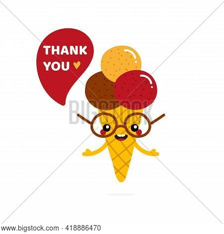 Cute And Happy Cartoon Style Ice Cream Cone Character With Speech Bubble Saying Thank You, Showing A