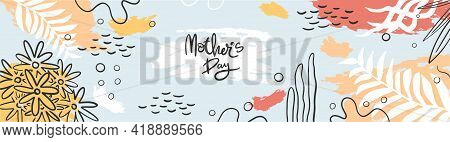Happy Mother's Day Web Banner Illustration. Flowers, Brushstrokes, Fauna. Hand-drawn Modern Minimali