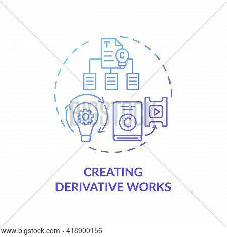 Creating Derivative Works Concept Icon. Exclusive Author Right Idea Thin Line Illustration. Producin