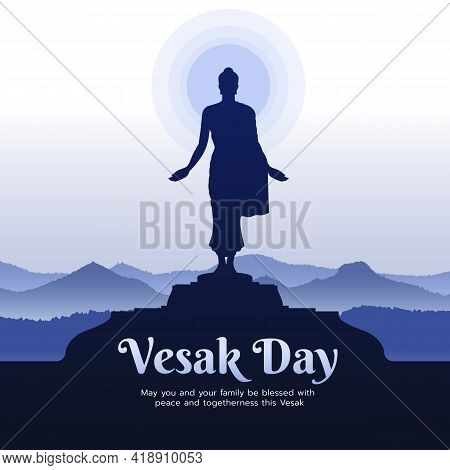 Vesak Day With Buddha Statue Quote Arms  And Stand Up On Stand And Blue Mountain Background Vector D