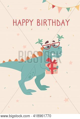 Funny Tyrannosaurus Rex On A Birthday Card. Dino In Sunglasses With Palm Trees, Giving A Gift. Dinos