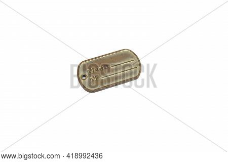 Decorative Military Name Plate. Golden Dog Tag, Worn, Isolated On White Background