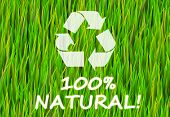 100% Natural and Pure Now Abstract Background poster