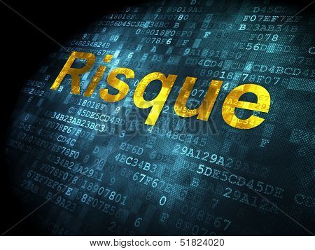 Finance concept: Risque(french) on digital background