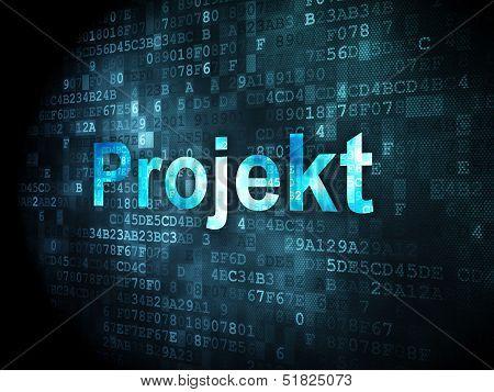 Finance concept: Projekt(german) on digital background