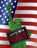 Government Shutdown Statue of Liberty Closeup with Sorry We Are Closed Sign on USA American Flag Background Illustration poster