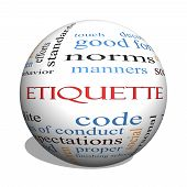 Etiquette 3D sphere Word Cloud Concept with great terms such as manners polite social and more. poster