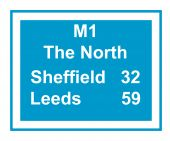 Illustration of M1 motorway sign saying The North Leeds 59 Sheffield 32 miles isolated on white background. poster