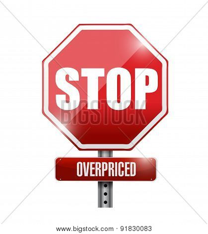 Overpriced Stop Sign Concept Illustration