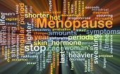 Background concept wordcloud illustration of menopause glowing light poster