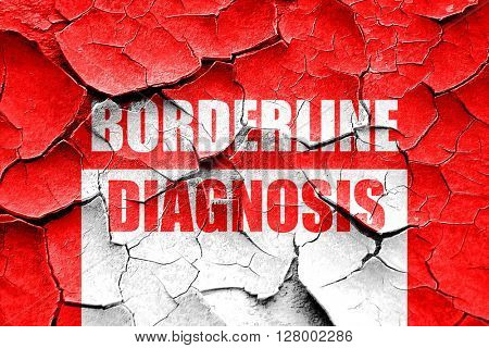 Grunge cracked Borderline sign background