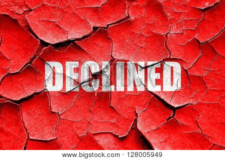 Grunge cracked declined sign background