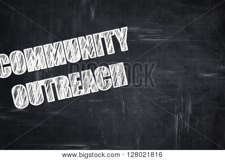 Chalkboard writing: Community outreach sign