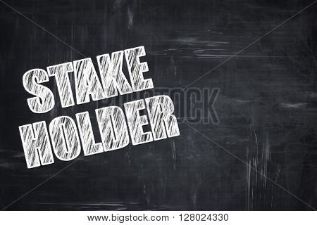 Chalkboard writing: stakeholder