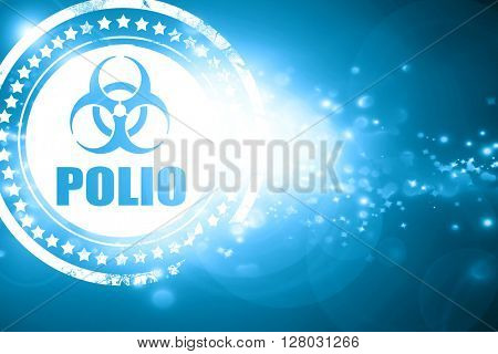 Blue stamp on a glittering background: Polio concept background