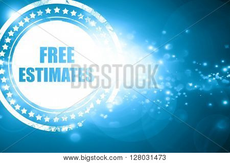 Blue stamp on a glittering background: free estimate poster