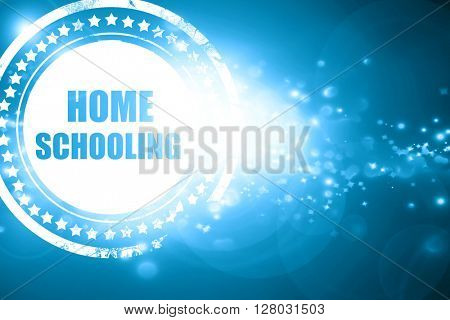 Blue stamp on a glittering background: homeschooling
