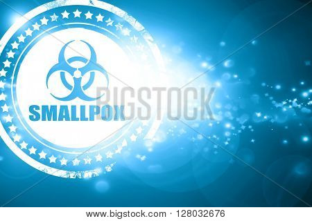 Blue stamp on a glittering background: smallpox concept backgrou