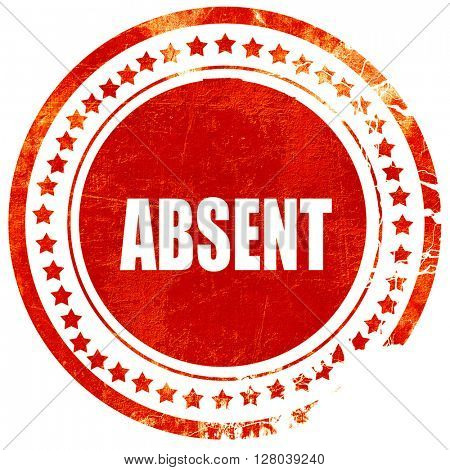 absent, grunge red rubber stamp on a solid white background