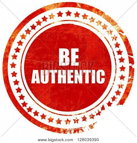 be authentic, grunge red rubber stamp on a solid white backgroun