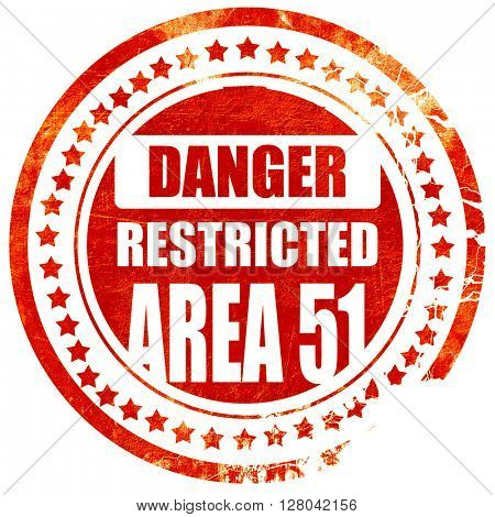area 51 sign, grunge red rubber stamp on a solid white backgroun