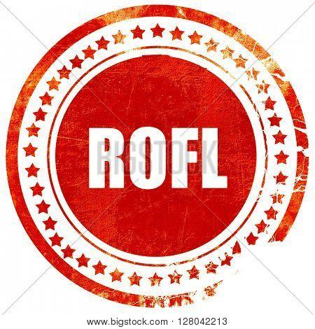 rofl internet slang, grunge red rubber stamp on a solid white ba