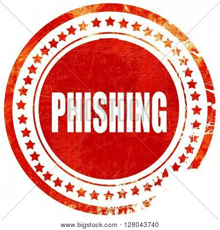 Phising fraud background, grunge red rubber stamp on a solid whi