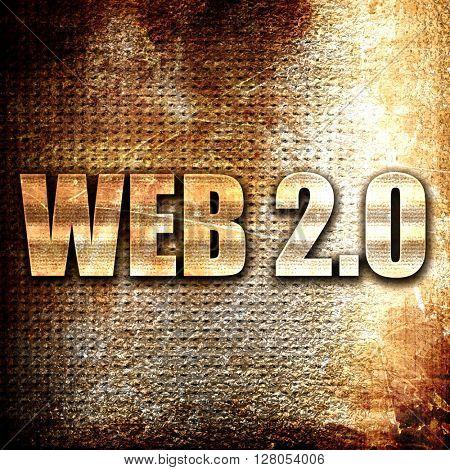 web 2.0, written on vintage metal texture