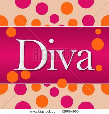 Diva text written over pink orange background.