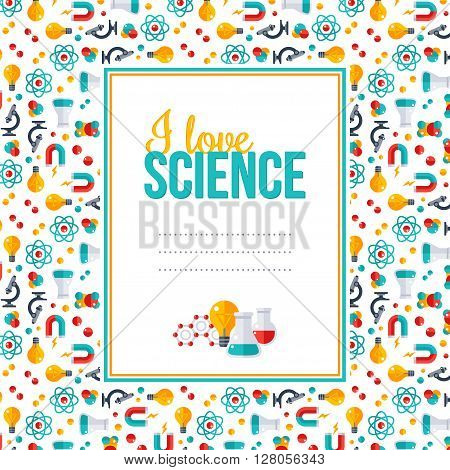 I love science, pattern with square frame. Vector illustration. Back to school background. Physics, Chemistry, Biology, laboratory equipment flat icons. Scientific Research, Chemical Experiment.