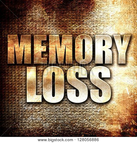 memory loss, written on vintage metal texture